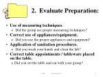 2 evaluate preparation