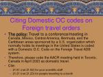 citing domestic oc codes on foreign travel orders