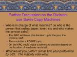 further discussion on the division use savin copy machines