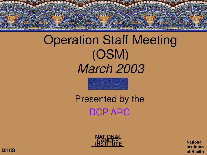 Operation staff meeting osm march 2003