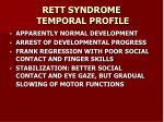 rett syndrome temporal profile