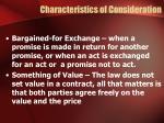 characteristics of consideration