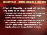 objective 4 define legality illegality
