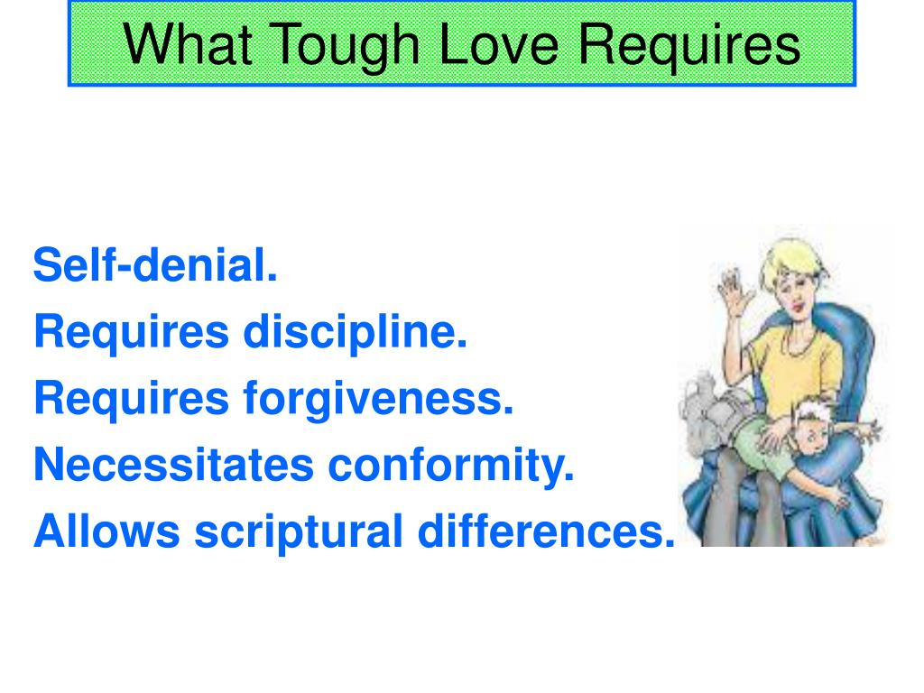 what tough love requires l.