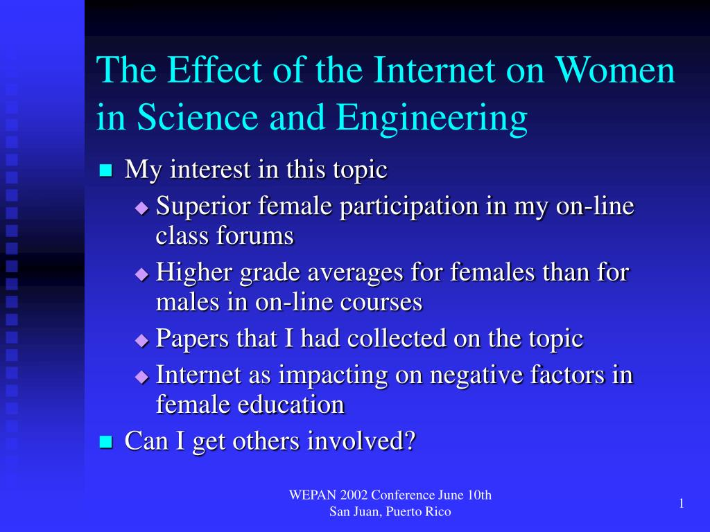 the effect of the internet on women in science and engineering l.