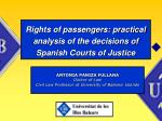 rights of passengers practical analysis of the decisions of spanish courts of justice19