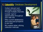 1 identify database development