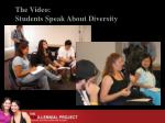the video students speak about diversity