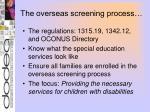 the overseas screening process