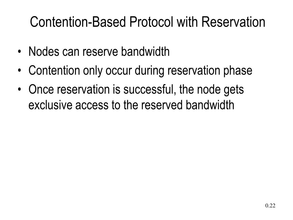 Contention-Based Protocol with Reservation