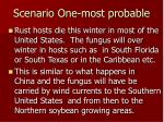 scenario one most probable