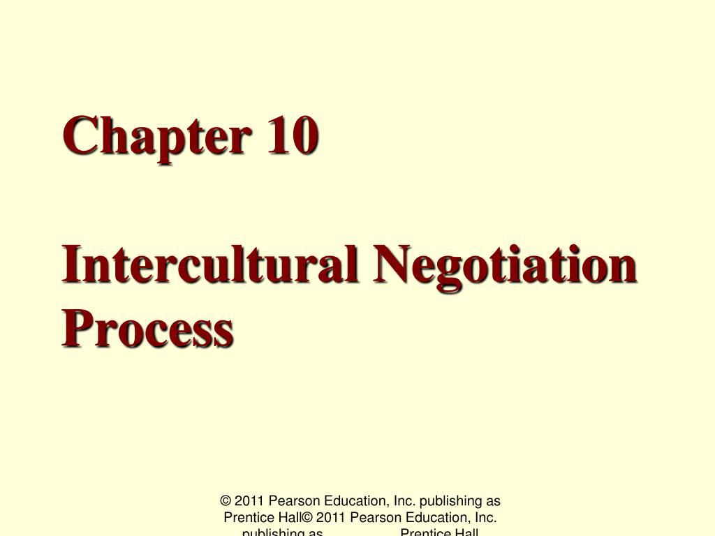 chapter 10 intercultural negotiation process l.