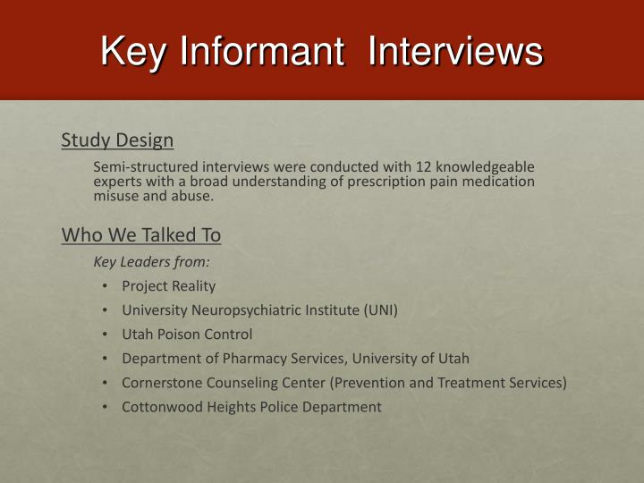 Key Informant  Interviews