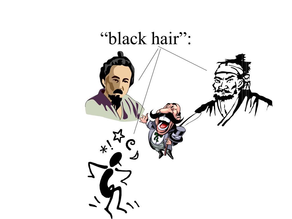 """""""black hair"""":"""