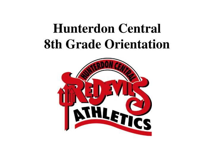 Hunterdon central 8th grade orientation