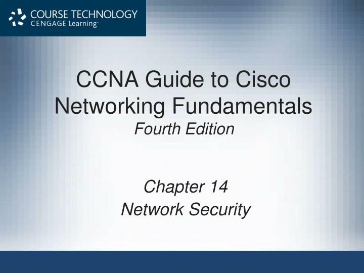 ccna guide to cisco networking fundamentals fourth edition n.