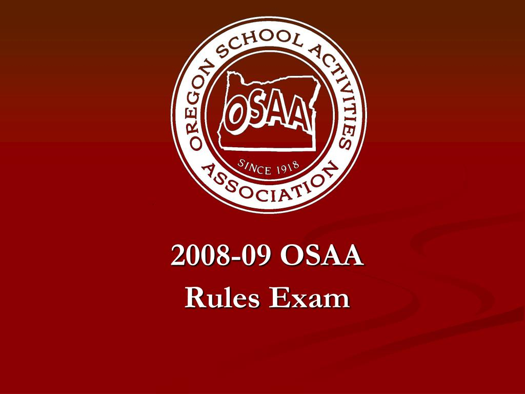 2008 09 osaa rules exam l.