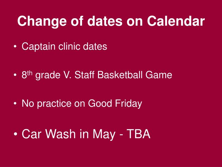 Change of dates on calendar