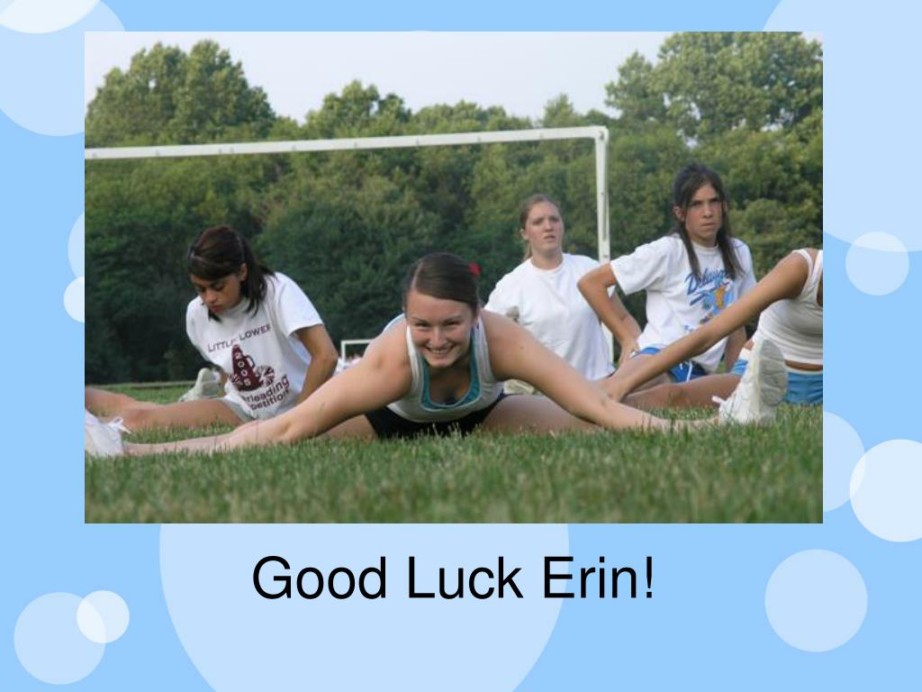 Good Luck Erin!