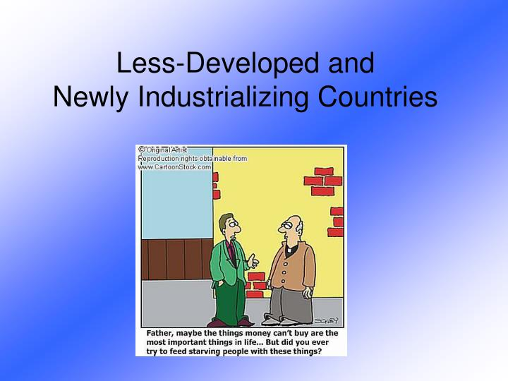 less developed and newly industrializing countries n.