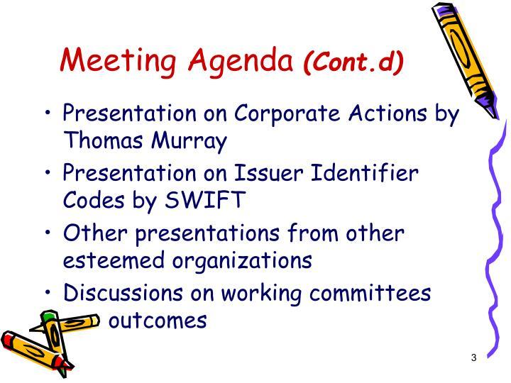 Meeting agenda cont d
