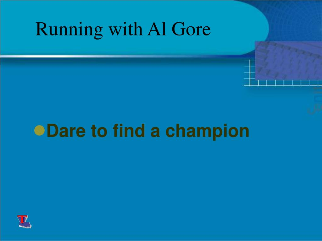 Running with Al Gore