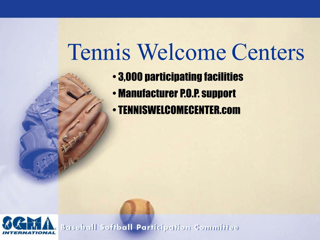Tennis Welcome
