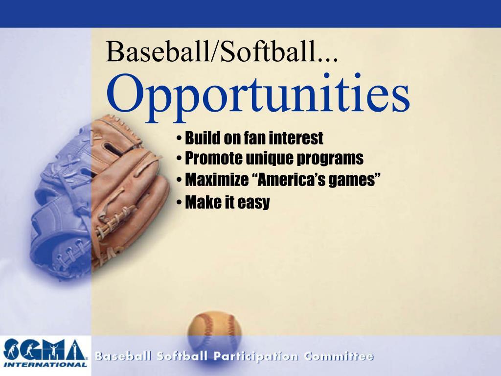Baseball/Softball...
