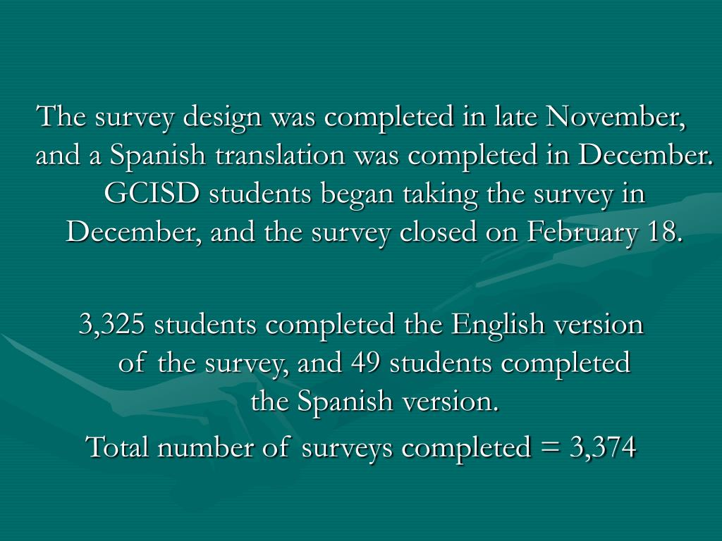 The survey design was completed in late November,