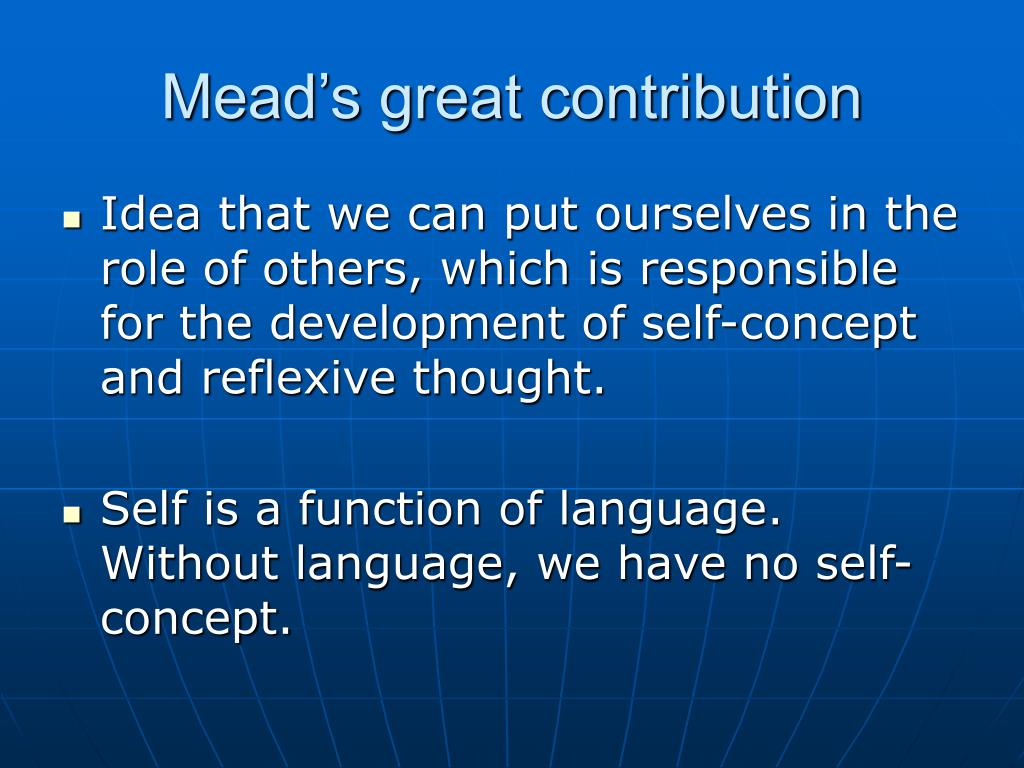 Mead's great contribution