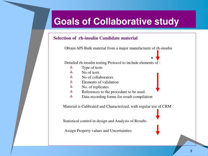 Goals of Collaborative study