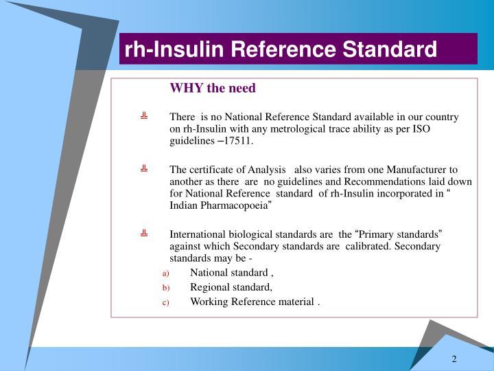 Rh-Insulin Reference Standard