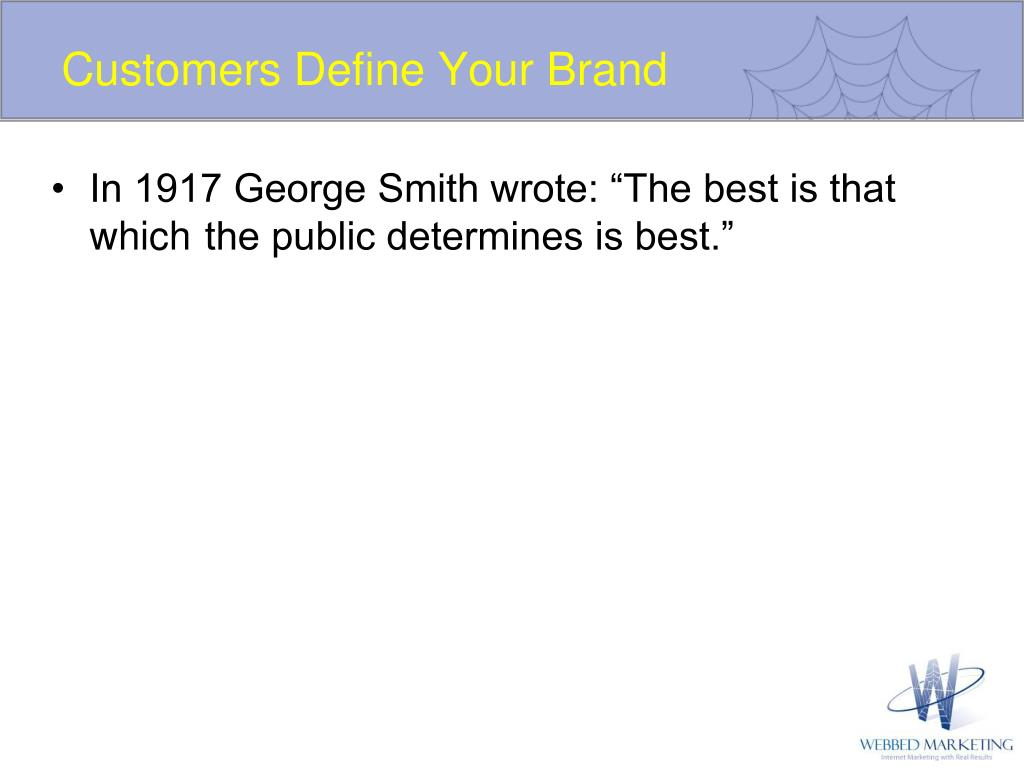 Customers Define Your Brand