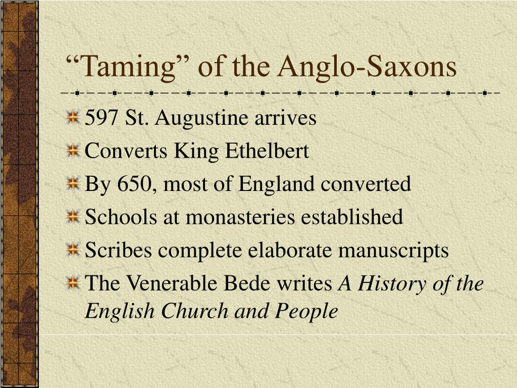 """""""Taming"""" of the Anglo-Saxons"""