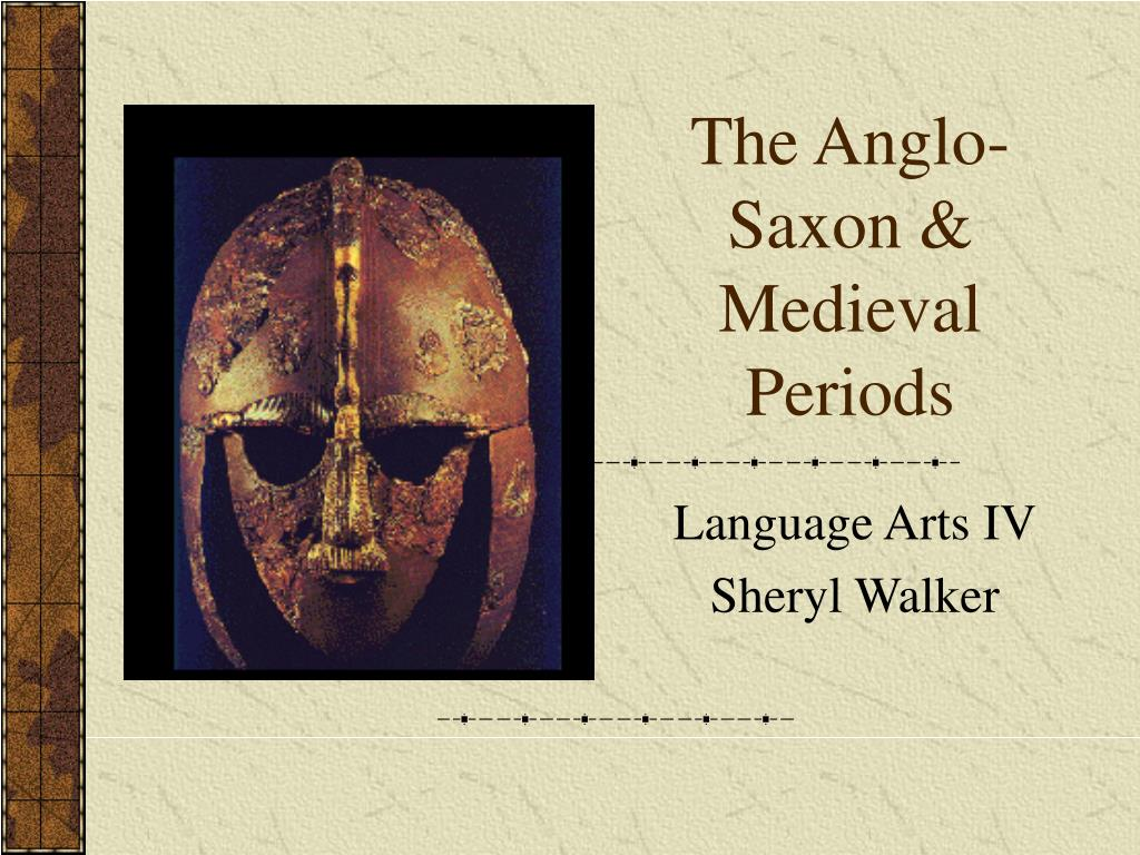 the anglo saxon medieval periods l.