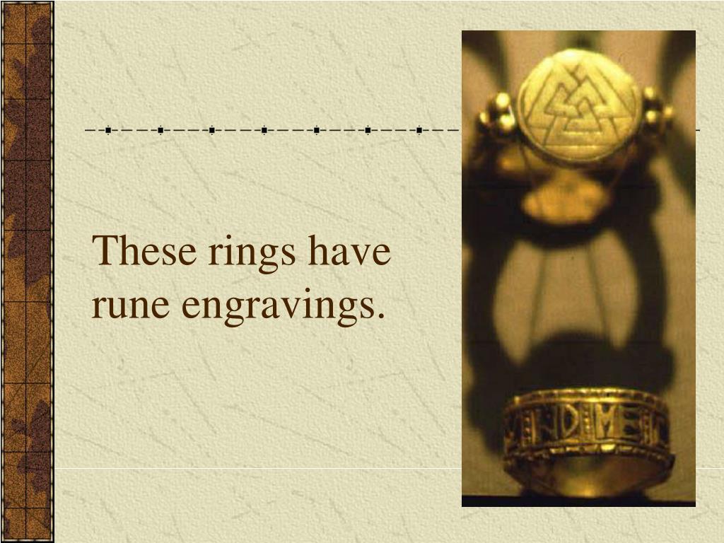 These rings have rune engravings.
