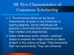 iii five characteristics of consensus scholarship9