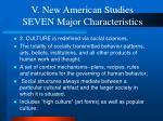 v new american studies seven major characteristics19