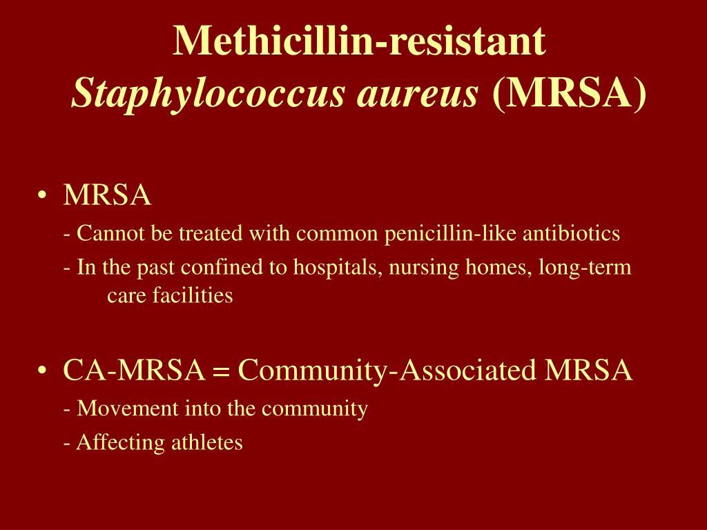 Methicillin-resistant