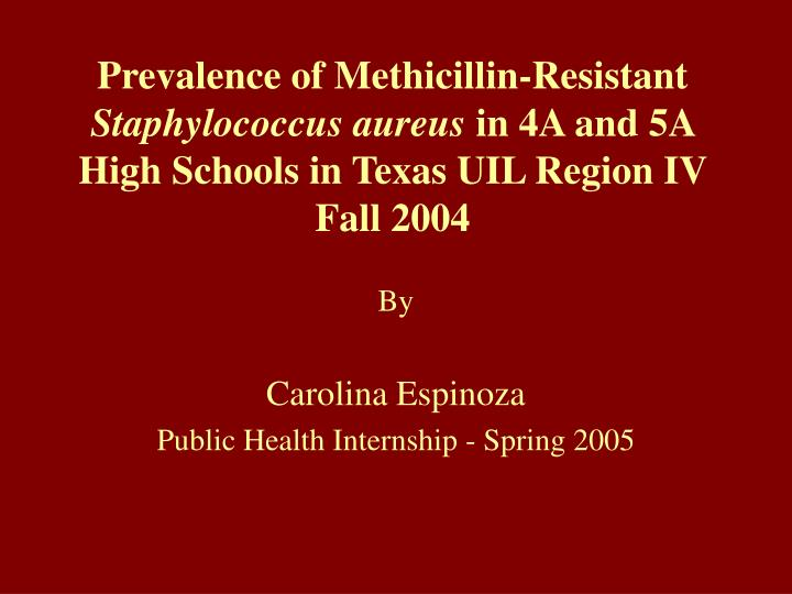 Prevalence of Methicillin-Resistant