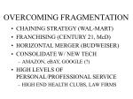 overcoming fragmentation