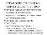 strategies to control supply distribution