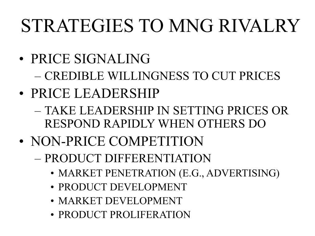 STRATEGIES TO MNG RIVALRY