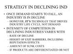 strategy in declining ind