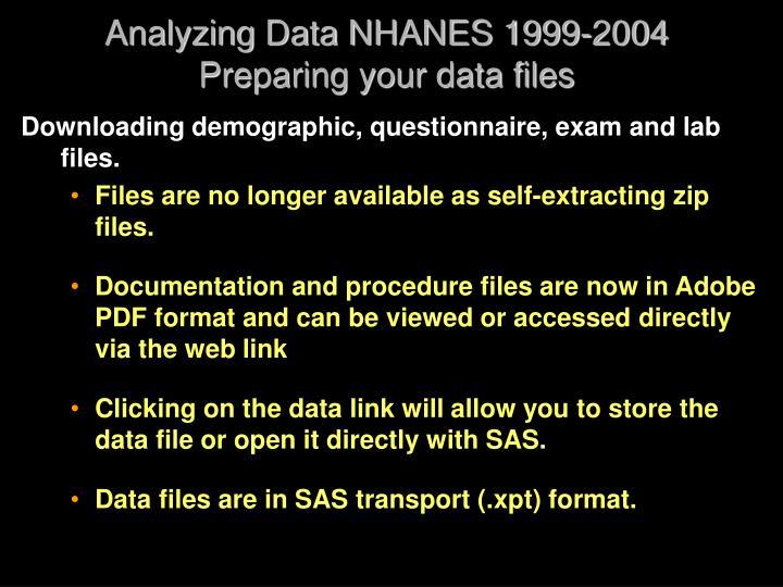 Analyzing data nhanes 1999 2004 preparing your data files
