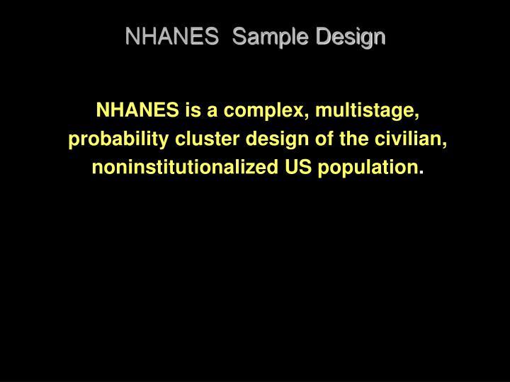 NHANES  Sample Design