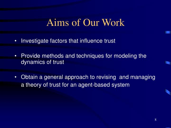 Aims of Our Work