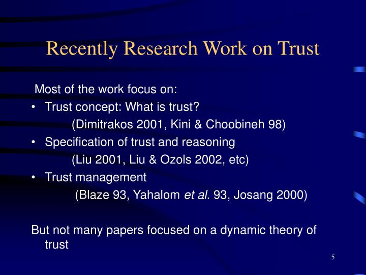 Recently Research Work on Trust
