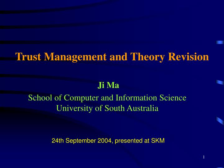 trust management and theory revision n.