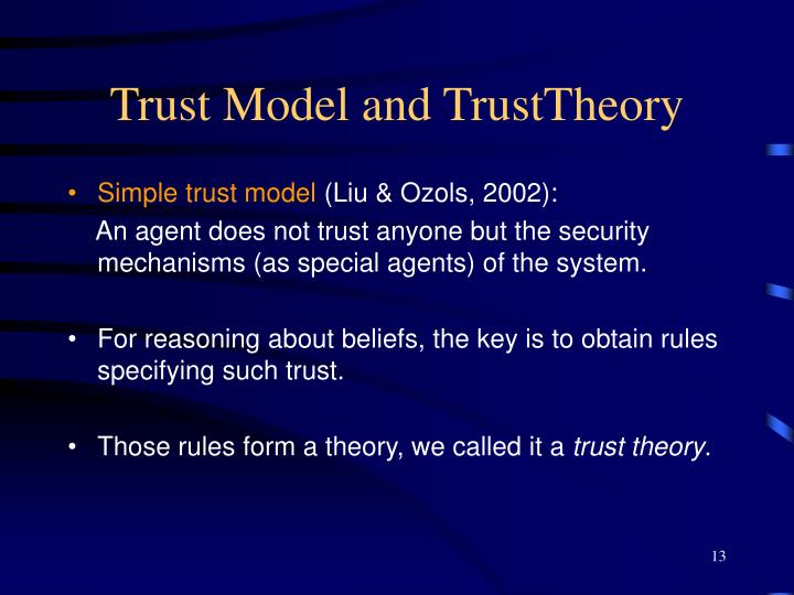 Trust Model and TrustTheory